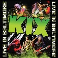 Album KIX Live In Baltimore (2012)