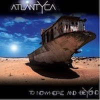 Album ATLANTYCA To Nowhere And Beyond (2012)