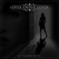 LOVER-UNDER-COVER_Set-The-Night-On-Fire