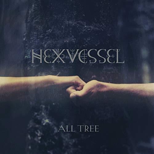 Qu'écoutez-vous en ce moment ? HEXVESSEL_All-Tree