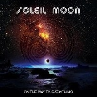 SOLEIL-MOON_On-The-Way-To-Everything