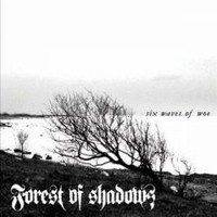 FOREST-OF-SHADOWS_Six-Waves-Of-Woe