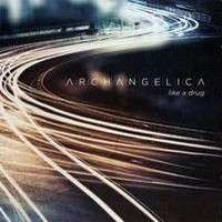 ARCHANGELICA_Like-A-Drug