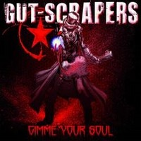 GUT-SCRAPERS_Gimme-Your-Soul