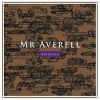 Album MR AVERELL Gridlock (2013)