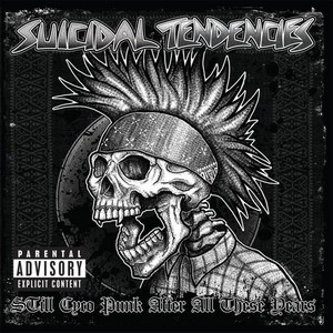 SUICIDAL-TENDENCIES_Still-Cyco-Punk-After-All-These-Years