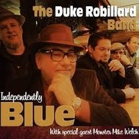 DUKE-ROBILLARD_Independently-Blues