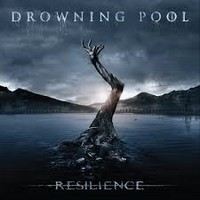 DROWNING-POOL_Resilience