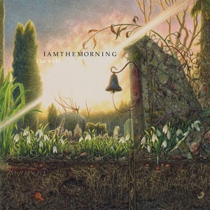 IAMTHEMORNING_The-Bell