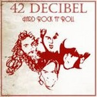 42-DECIBEL_Hard-Rock-N-Roll