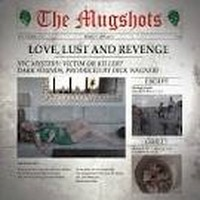 THE-MUGSHOTS_Love-Lust-And-Revenge