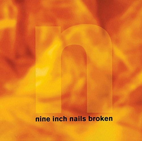 Album NINE INCH NAILS Broken (1992)