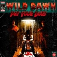 WILD-DAWN_Pay-Your-Dues