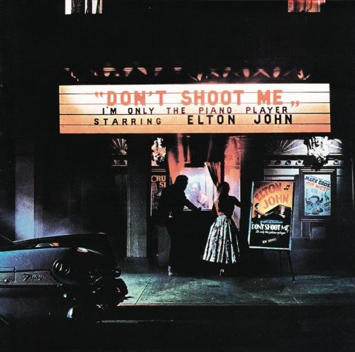 ELTON-JOHN_don-t-shoot-me-I-m-only-the-piano-player