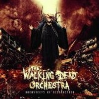 THE-WALKING-DEAD-ORCHESTRA_Architects-Of-Destruction