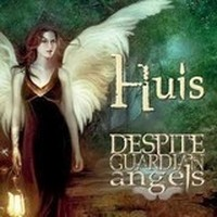 HUIS_Despite-Guardian-Angels