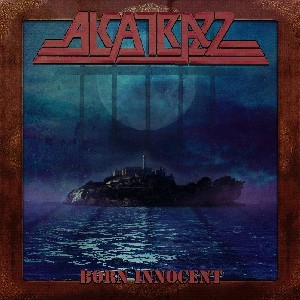 ALCATRAZZ_Born-Innocent