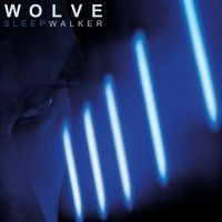 WOLVE-_Sleepwalker