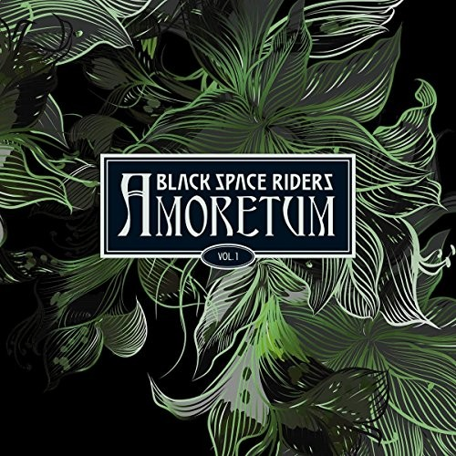 BLACK-SPACE-RIDERS_Amoretum-Vol-1