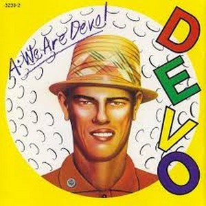 Album DEVO Q: Are We Not Men? A: We Are Devo! (1978)
