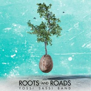 YOSSI-SASSI-_Roots-and-Roads
