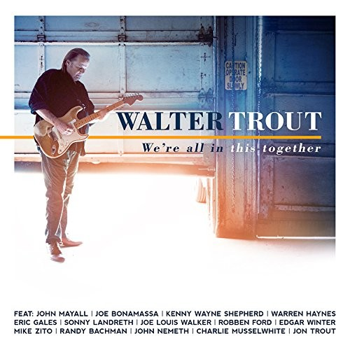 Album WALTER TROUT We're All In This Together (2017)