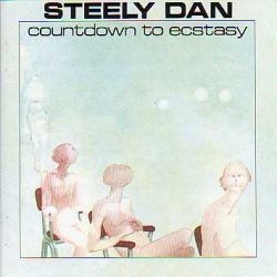 Album STEELY DAN Countdown To Ecstasy (1973)